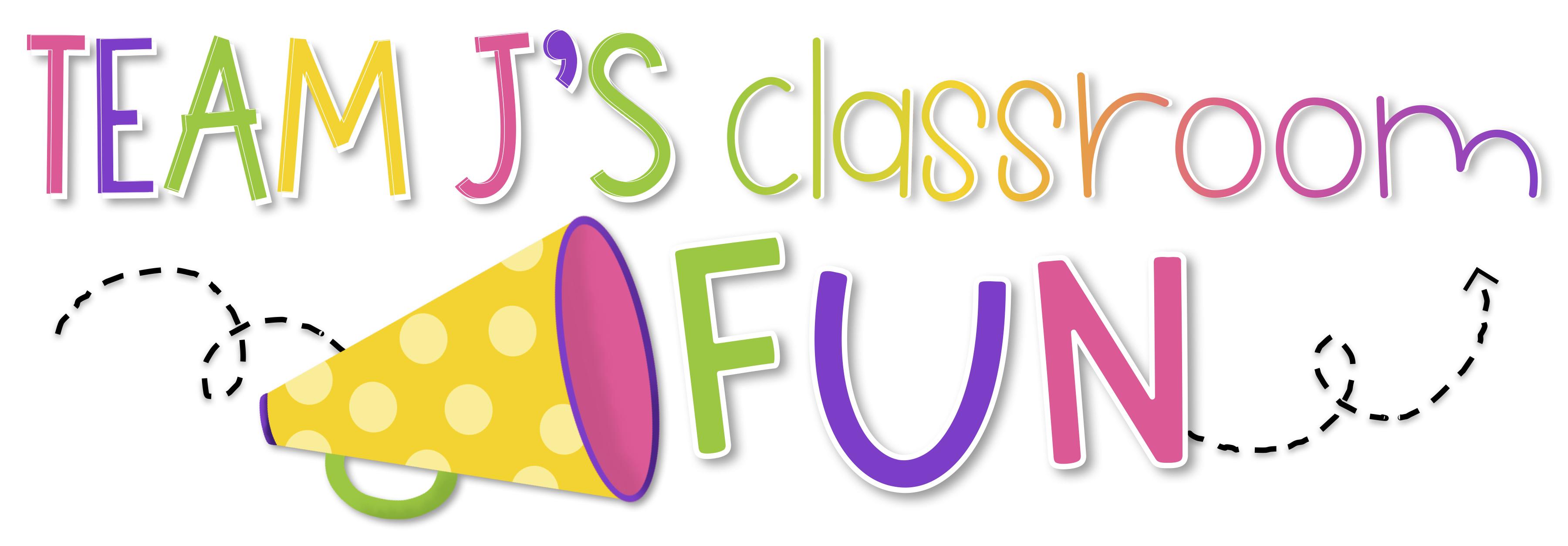 Team J's Classroom Fun